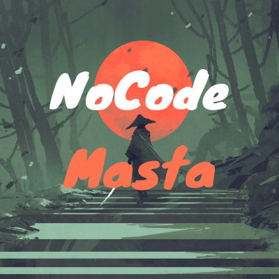 NoCode Masta : Le Podcast Sans Code cover