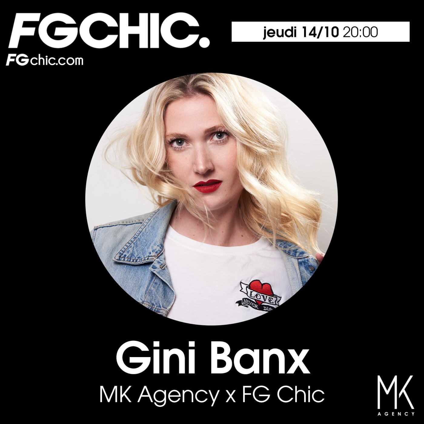 MK AGENCY x FG CHIC BY GINI BANX