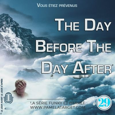 image PTS01E29 The Day Before The Day After - Vous étiez prévenus