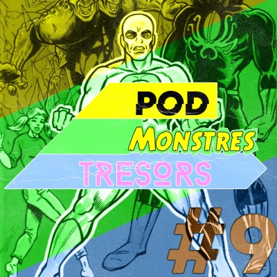 image Pod Monstres Trésors - Ep 9 : There Is A Light