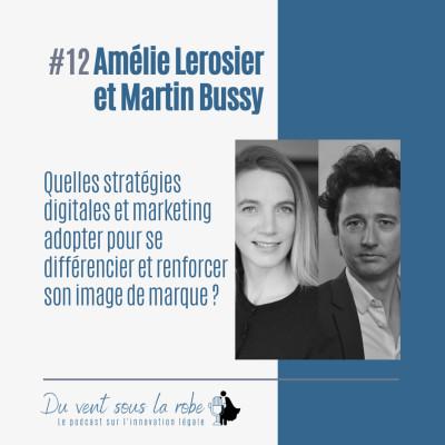 Amélie Lerosier et Martin Bussy - Quelles stratégies marketing et digitales adopter pour se différencier et renforcer son image de marque ? cover