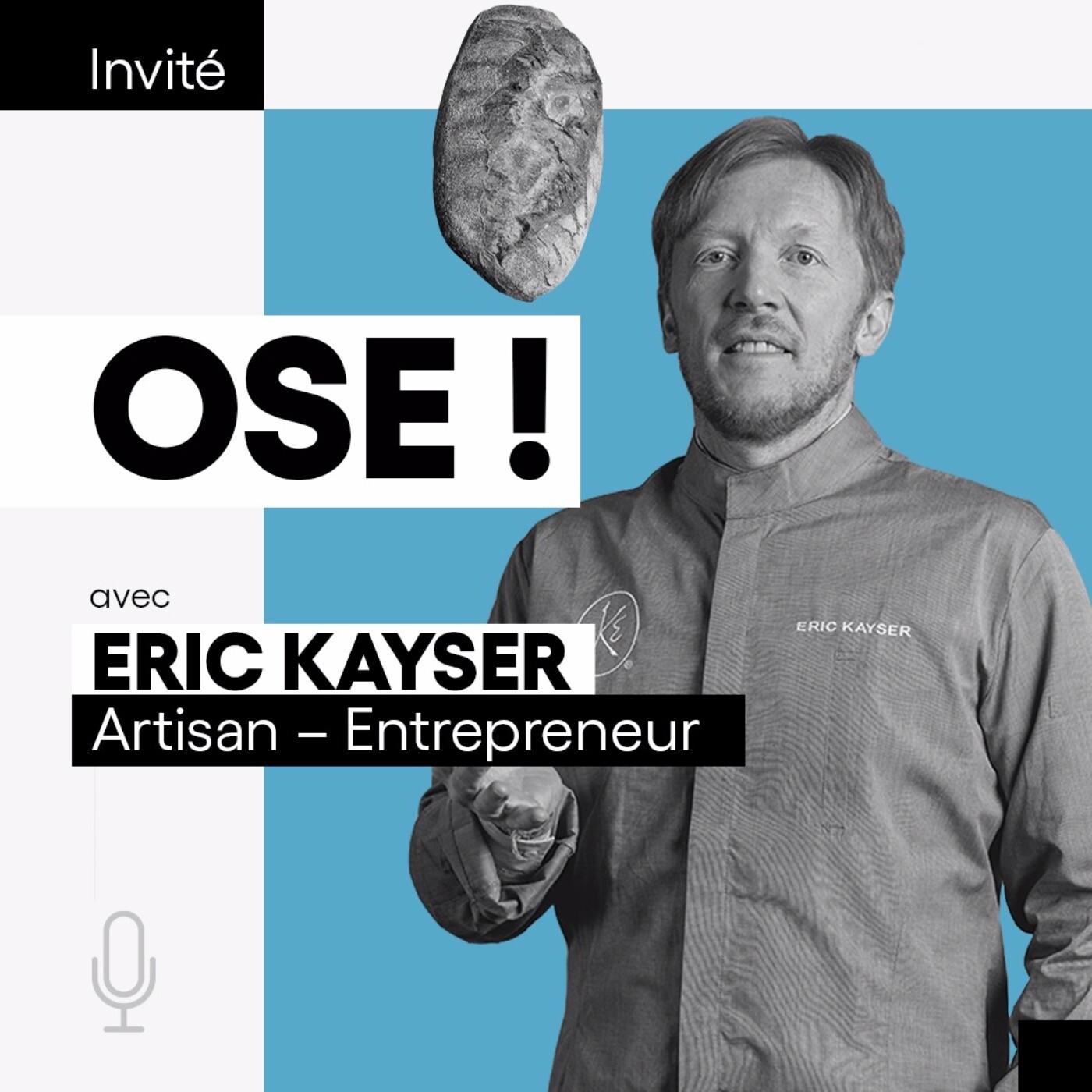 Eric Kayser, Artisan-Entrepreneur
