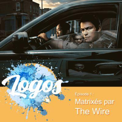 Matrixés par The Wire (retour sur la Saison 1) cover