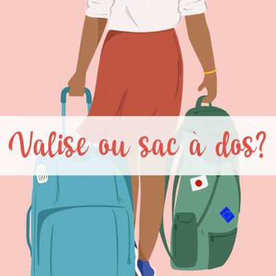 Valise ou sac à dos ? cover