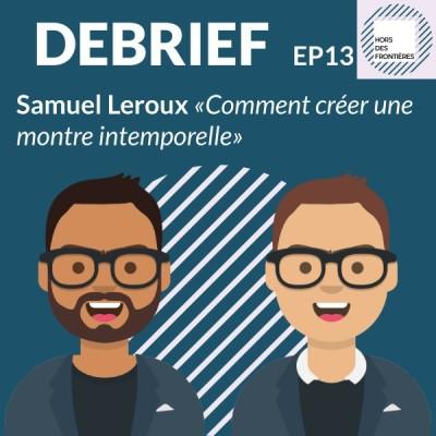 image Débrief Episode #13
