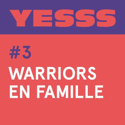YESSS #3 - Warriors en famille cover