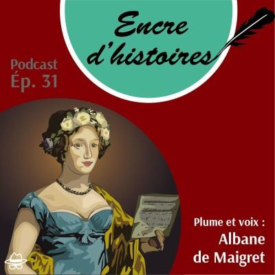 Épisode 31 : Splendeurs et misères de la duchesse d'Abrantès cover