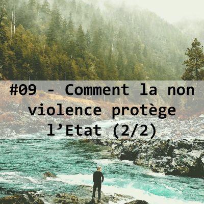 image #09-Comment la non-violence protège l'Etat (2/2)