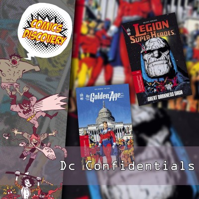 ComicsDiscovery S05E10 : Dc confidentials cover