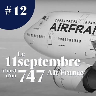 Thumbnail Image Le 11 septembre 2001 à bord d'un Boeing 747 d'Air France - Mémoire d'aerobuzz #12