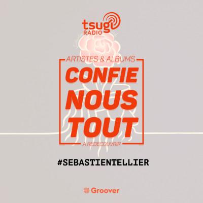 (re)Confie-nous tout avec Jean Fromageau : Sébastien Tellier cover