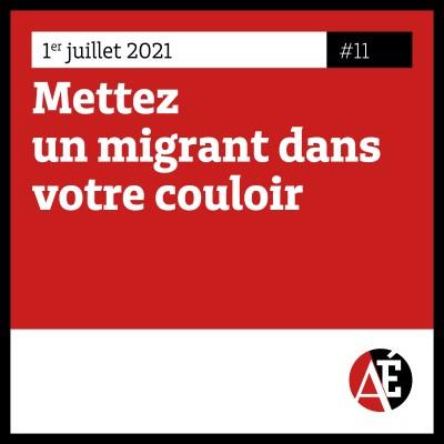#11 Mettez un migrant dans votre couloir cover