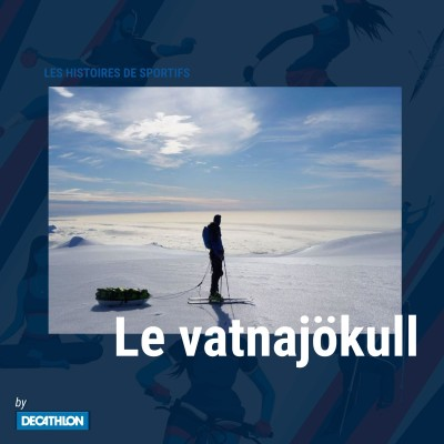 """# Hors-série - Le Vatnajökull - Deux ninjas, """"le moment le plus flippant, c'est avant"""" cover"""
