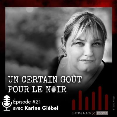 Un certain goût pour le Noir #21 : Karine Giebel cover