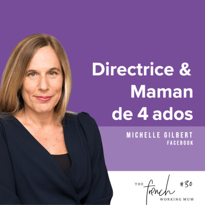 #30 - Michelle GILBERT - Directrice & Maman de 4 ados cover