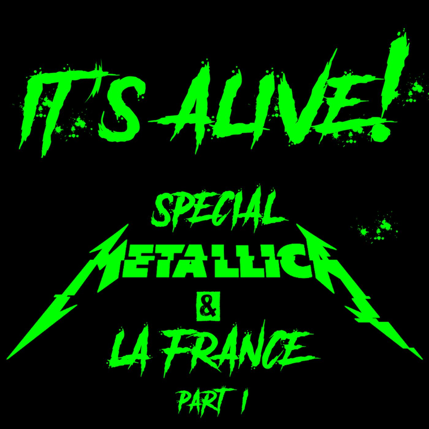 It's Alive! Special Metallica Part.1