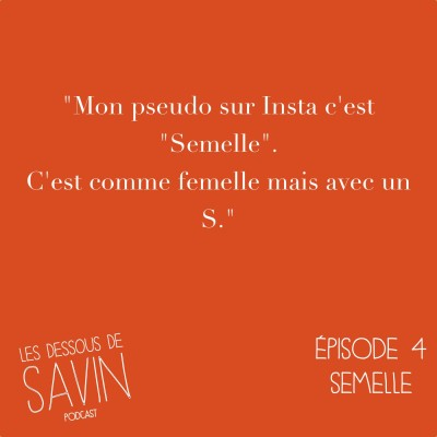 "#4 - S01/EP04 - ""Semelle"" cover"