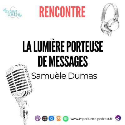 Samuèle Dumas - La lumière porteuse de messages cover