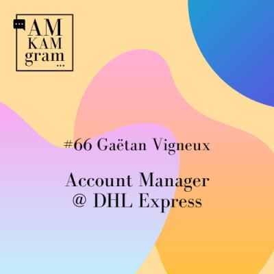 Episode 66 : Gaëtan, Account Manager chez DHL Express cover