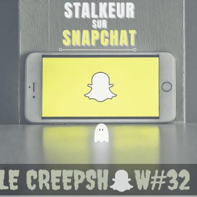 Creepshow #32 : Mon Stalkeur sur Snapchat cover