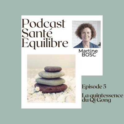 Episode 5 : La Quintessence du Qi Gong cover