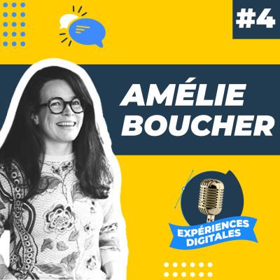Expériences Digitales #4 | Amélie Boucher, Consultante UX Design, fondatrice de l'UX sur le gâteau cover