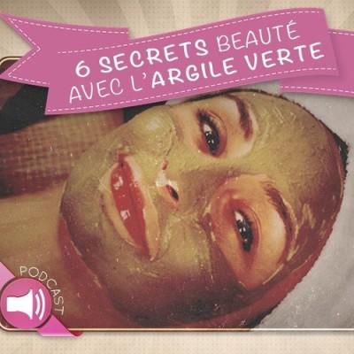 6 secrets beauté avec l'argile verte cover