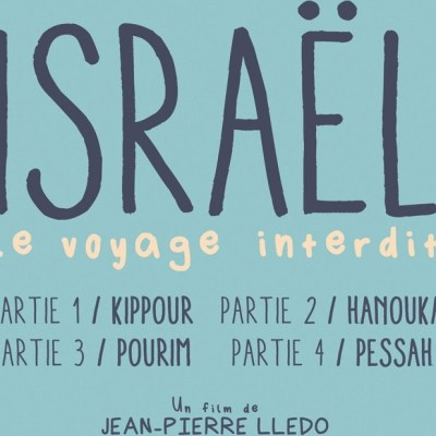 Critique du Film Israël, le voyage interdit - Partie II : Hanouka cover