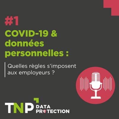 COVID-19 & données personnelles : quelles règles s'imposent aux employeurs ? cover