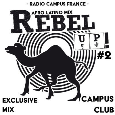 Afro Latino sounds par Rebel Up Records | Campus Club