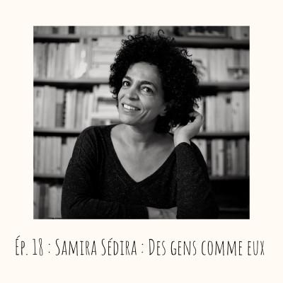 # 18 - Samira Sedira, Des gens comme eux cover