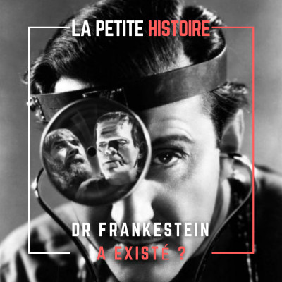 Qui a inspiré le personnage de Dr. Frankenstein ? Frankenstein a-t-il existé ? cover
