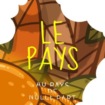 """mini-série """"musique et ruralité"""":  #9 """"Le Pays"""" (2/4) cover"""