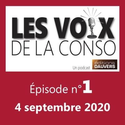 Les Voix de la Conso - Épisode n° 1 - 04/09/2020 cover