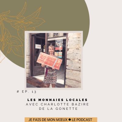 Les monnaies locales avec Charlotte Bazire de La Gonette cover