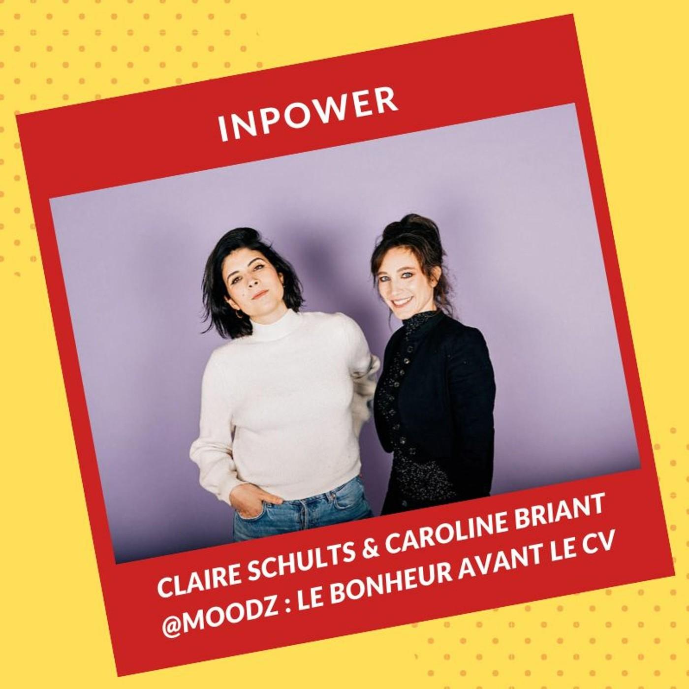 Claire et Caroline, fondatrices de Moodz - Le bonheur avant le CV