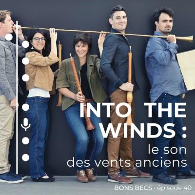Épisode 40 • Into the Winds : le son des vents anciens cover