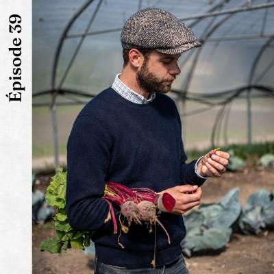 #39 | Valentin Dennetière - Manger local est bon cover