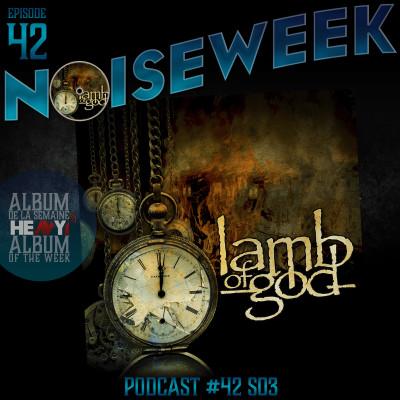 Noiseweek #42 Saison 3