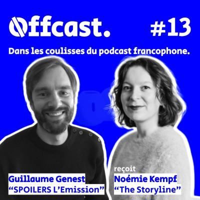 13. Noémie Kempf (The Storyline) reçue par Guillaume Genest (Spoilers) cover
