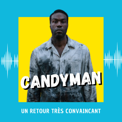 Candyman : un retour très convaincant cover