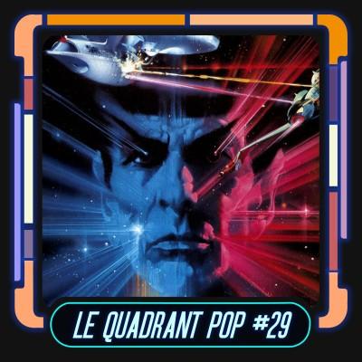Le Quadrant Pop #29 : Star Trek 3 - À la recherche de Spock cover