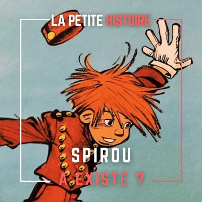 Spirou a-t-il existé ? Qui a inspiré Spirou ? cover