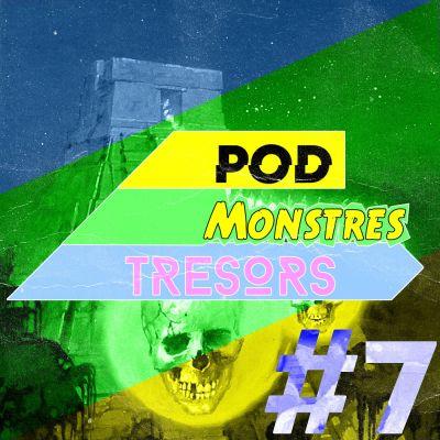 Pod Monstres Trésors - Ep 7 : Dumb [Dieu Perdu Part.3] cover