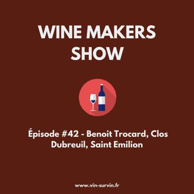 #42 - Benoit Trocard, Clos Dubreuil, Saint Emilion cover