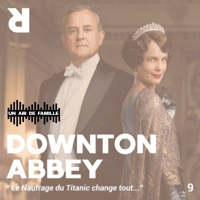 Un Air de Famille #9 : Downton Abbey cover