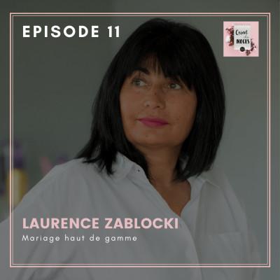 #11 - Laurence, savoir-faire et mariage haut de gamme cover