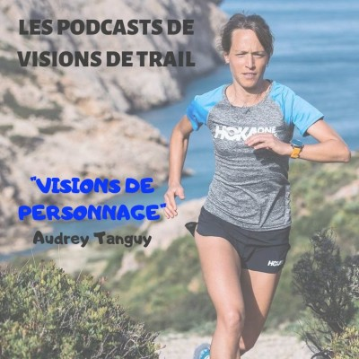 image Audrey Tanguy (Ultra Trail) - VISIONS DE PERSONNAGE #8