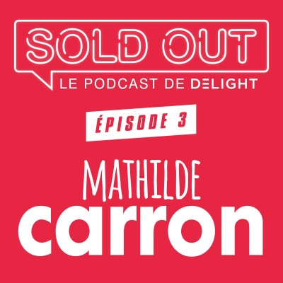 SOLD OUT #3  - Mathilde Carron cover