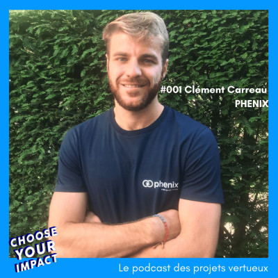 #001 Clement Carreau - PHENIX ou comment réduire le gaspillage cover